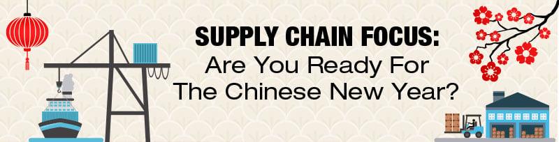 supply-chain-focus-chinese-new-year.jpg